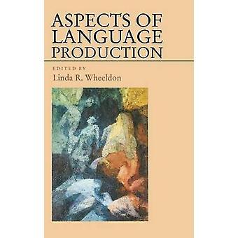 Aspetti della produzione di lingua di Wheeldon & Linda