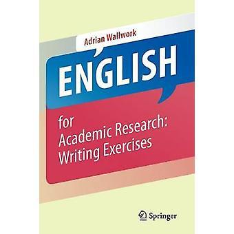 Engelska för akademisk forskning skrivövningar av Adrian Wallwork