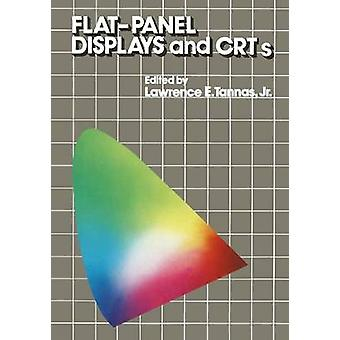 FlatPanel Displays and CRTs by Tannas & Lawrence E.