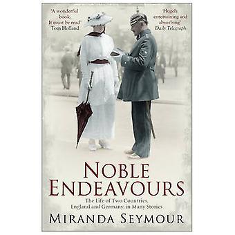 Noble strävar efter livet i två länder England och Tyskland i många berättelser av Miranda Seymour