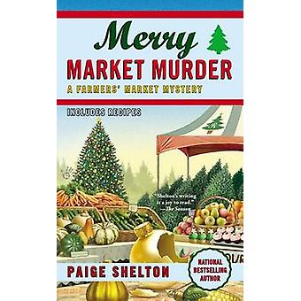 Merry Market Murder by Paige Shelton - 9780425252352 Book