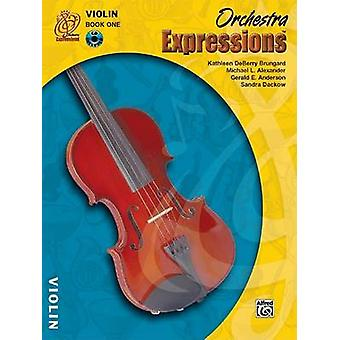 Orchestra Expressions - Book One Student Edition - Violin - Book &