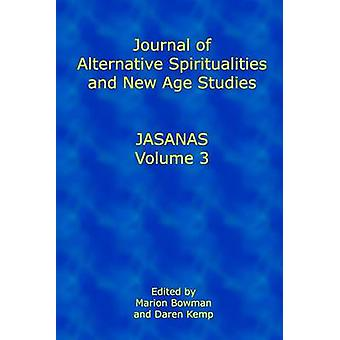 Journal of Alternative Spiritualities and New Age Studies - v. 3 by Jo