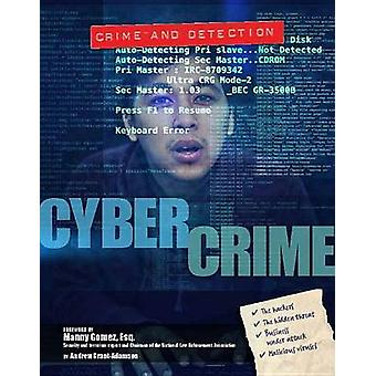 Cyber Crime by Andrew Grant-Adamson - 9781422234716 Book