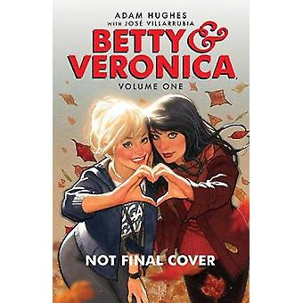 Betty & Veronica Volume 1 by Adam Hughes - 9781682559857 Book