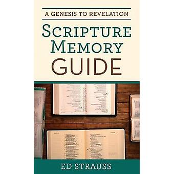 Genesis to Revelation Scripture Memory Guide by Ed Strauss - 97816832