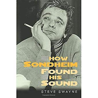 Wie Sondheim seinen Sound gefunden