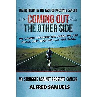 Unbesiegbarkeit angesichts von Prostatakrebs Auf der anderen Seite von Samuels & Alfred
