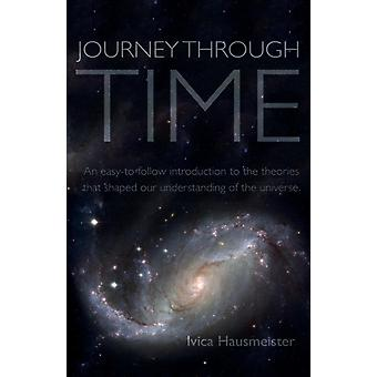 Journey Through Time by Hausmeister & Ivica