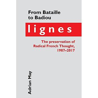 From Bataille to Badiou by Adrian May