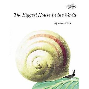 The Biggest House in the World by Leo Lionni - 9780394827407 Book