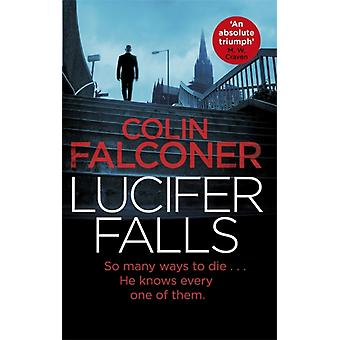Lucifer Falls by Colin Falconer