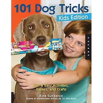101 astuces de chien - activités ludiques et facile - jeux - et l'artisanat (ed Kids