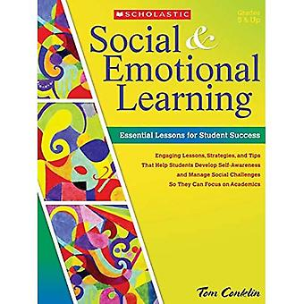 Social & Emotional Learning: Essential Lessons for Student Success
