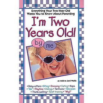 Imtwo Years Old de Wolfe et Jerri