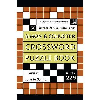 Crossword Puzzle Book 50 NeverBefore Published Puzzles by Samson & John M.