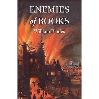 Enemies of Books by Blades & William
