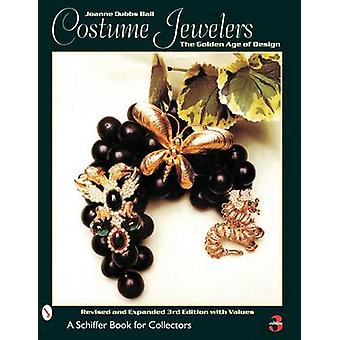 Costume Jewelers - The Golden Age of Design (3rd Revised edition) by J
