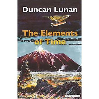 The Elements of Time by Lunan & Duncan