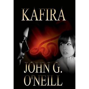 Kafira by ONeill & John Graham