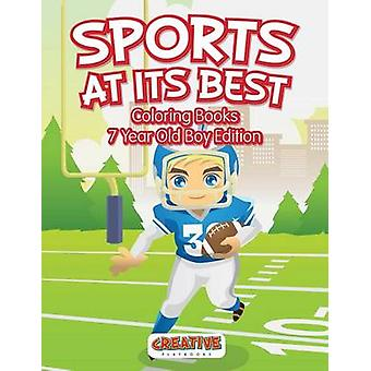 Sports At Its Best  Coloring Books 7 Year Old Boy Edition by Creative Playbooks