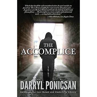 The Accomplice by Ponicsan & Darryl