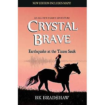 Crystal Brave Earthquake at the Taum Sauk by Bradshaw & B K