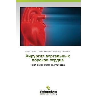 Khirurgiya Aortalnykh Porokov Serdtsa by Turaev Feruz