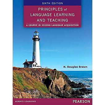 Periaatteet kieltenoppimisen ja opetuksen Brown & H. Douglas