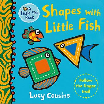 Shapes with Little Fish door Lucy Cousins