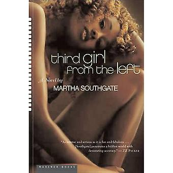 Third Girl from the Left by Martha Southgate - 9780618773381 Book