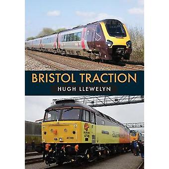 Bristol Traction by Hugh Llewelyn - 9781445678054 Book
