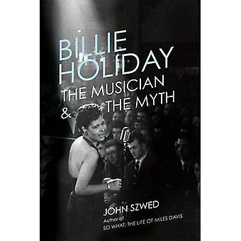 Billie Holiday by John Szwed - 9781785150272 Book