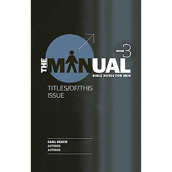 The Manual - Book 3 - Son/See/Surf by Carl Beech - 9781853458835 Book