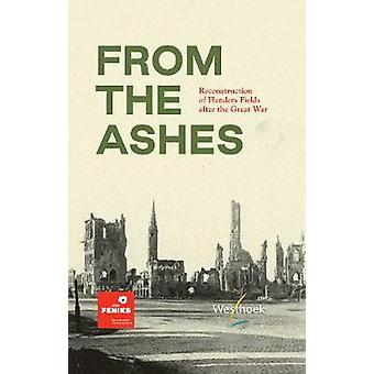 From the Ashes - Reconstruction of Flanders Fields after the Great War
