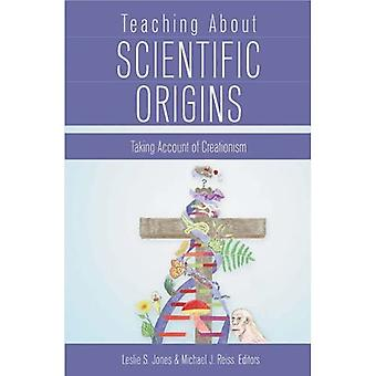Lehre über wissenschaftliche Herkunft: Unter Berücksichtigung der Kreationismus: 277 (Studien in der postmodernen Theorie der Bildung)