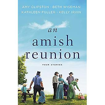 An Amish Reunion - Four Stories by Amy Clipston - 9780310352716 Book