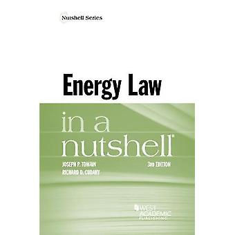 Energy Law in a Nutshell by Joseph P. Tomain - 9781634607117 Book