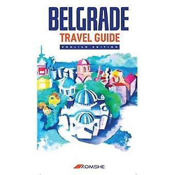 Belgrade Travel Guide by Vladimir Dulovic
