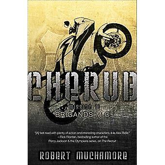 Brigands M.C. by Robert Muchamore - 9781481456722 Book