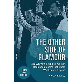 Other Side of Glamour by Vivian P Y Lee
