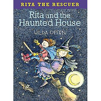 Rita and the Haunted House - Rita the Rescuer by Hilda Offen - 9781909