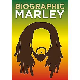 Biographic - Marley - Great Lives in Graphic Form door Liz Flavell - 9781