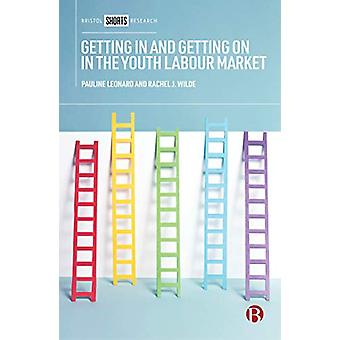 Getting In and Getting On in the Youth Labour Market - Governing Young