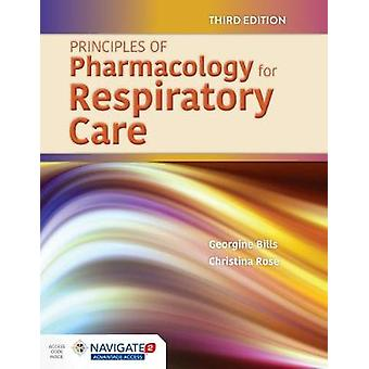 Principles Of Pharmacology For Respiratory Care by Georgine Bills - 9