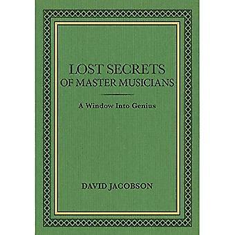 Lost Secrets of Master Musicians: Ein Fenster ins Genie