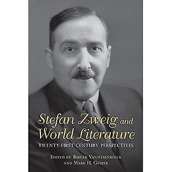 Stefan Zweig and World Literature: Twenty-First Century Perspectives (Studies in German Literature, Linguistics, and� Culture)