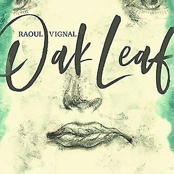 Raoul Vignal - Oak Leaf [CD] USA import