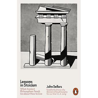 Lessons in Stoicism by Sellars & John
