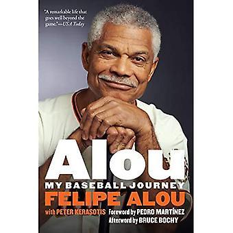 Alou: Il mio viaggio di Baseball